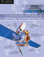 The Visual Dictionary of Communications & Office Automation, Communications & Office Automation
