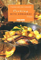 Cooking with Armagnac, (Texts in english)