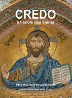 LE CREDO A L'ECOLE DES SAINTS (CD)
