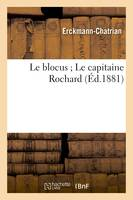 Le blocus Le capitaine Rochard