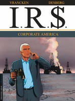 IRS, Corporate America, Volume 7, Corporate America