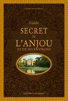 GUIDE SECRET  DE L'ANJOU