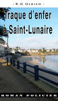 TRAQUE D'ENFER A SAINT-LUNAIRE