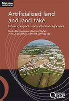 Artificialized land and land take, Drivers, impacts and potential responses