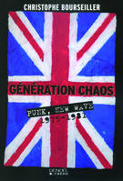 Génération chaos: Punk, new wave, Punk, new wave (1975-1981)