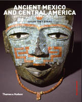 ANCIENT MEXICO AND CENTRAL AMERICA (2ND ED.) /ANGLAIS