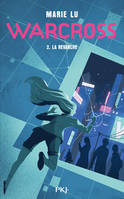 WARCROSS - TOME 2 LA REVANCHE - VOL02