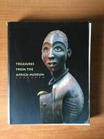 TREASURES FROM THE AFRICA-MUSEUM TERVUREN Royal museum for Central Africa Tervuren