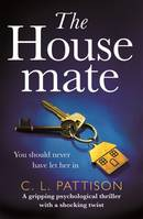 The Housemate, a gripping psychological thriller with an ending you'll never forget