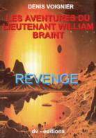Les Aventures du Lieutenant William Braint t2, Revenge