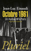 Octobre 1961, Un massacre à Paris