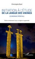 Initiation à l'étude la langue des vikings, Scandinavie médiéval