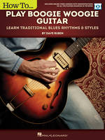 How to Play Boogie Woogie Guitar, Learn Traditional Blues Rhythms & Styles