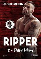 Ripper, Hell's bikers, T2
