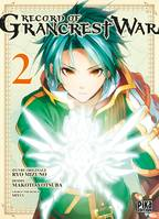 Record of Grancrest War T02