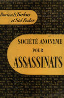 SOCIETE ANONYME POUR ASSASSINATS