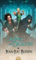 L'appel du dragon, 1, Les Empereurs-mages , L'Appel du dragon