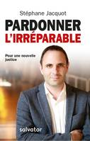 Pardonner L'Irreparable