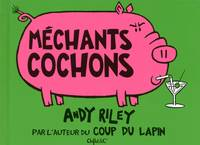 Méchants cochons
