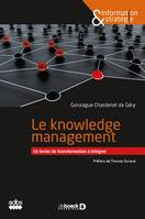 Le knowledge management, Un levier de transformation à intégrer