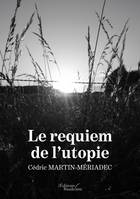 Le requiem de l'utopie