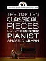 The Top Ten Classical Piano Pieces, Every Beginner Should Learn