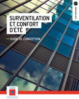 Surventilation et confort d'été, Guide de conception