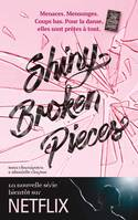 Tiny pretty things / Shiny broken pieces, Plus dure sera la chute...