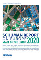 State union 2020, Schuman report on Europe