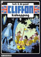 CLIFTON T9 KIDNAPPING, Volume 9, Kidnapping