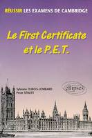 Le First Certificate et le PET, réussir les examens de Cambridge