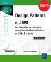 DESIGN PATTERNS EN JAVA - LES 23 MODELES DE CONCEPTION : DESCRIPTIONS ET SOLUTIONS ILLUSTREES EN UML