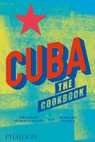 Cuba The Cookbook