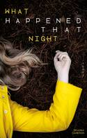 What Happened that night - tome 2