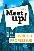 Let's Meet up ! - Anglais 1re Éd. 2019 - Livre du professeur
