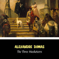The Three Musketeers (The d'Artagnan Romances vol. 1)