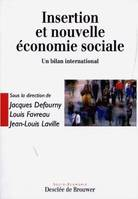 Insertion et nouvelle économie sociale / un bilan international, un bilan international