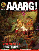 Aaarg ! n 1 / Fevrier 2016 : Vivement le printemps !