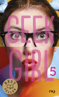 5, Geek Girl - tome 5