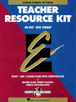 Essential Elements for Strings, Teacher Resource Kit with Windows/DOS Disk