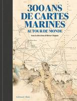 300 ans de cartes marines