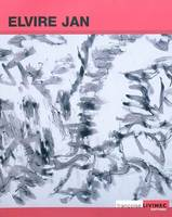 Elvire Jan, exposition