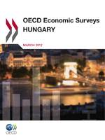 OECD Economic Surveys: Hungary 2012