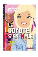 Kinra Girls - Le coyote s'en mêle - Tome 14