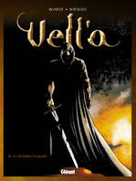 Vell'a, 2, VELL A - TOME 2