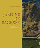 Jardins de sagesse en Occident