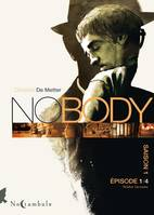 No body Saison 1 Épisode T01