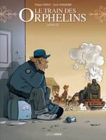 Le train des orphelins - volume 8 - Adieux
