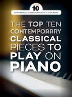 The Top Ten Contemporary Classical Pieces, Top 10