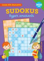 SUDOKUS HYPER AMUSANTS (10-12 A.) - CASSE-TETE EDUCATIFS